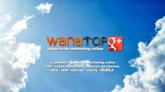 Wanatop.  La primera agencia de marketing online 100% especializada en captación de clientes. #SEO #SEM #SocialMedia #AdWords #Zaragoza