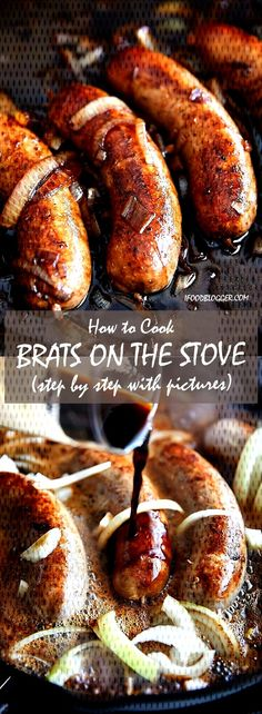 How to Cook Brats on the Stove - with step by step instructions - method 2 - wit. - New Ideas Beer Brats Recipe Stove, Cooking Brats On Stove, Beer Sausage Recipe, Sausage Recipes, Sausage Meals, How To Cook Bratwurst, How To Cook Brats, How To Cook Sausage, Bratwurst Recipes