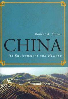 China : its environment and history