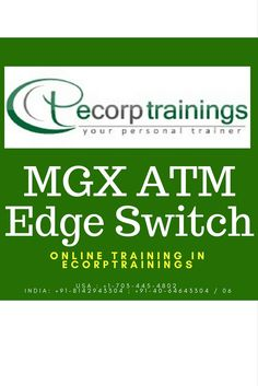 Best Institute for learn  mgx atm edge switch  Online Training in Hyderabad India from Ecorptrainings. we are providing cisco Courses Corporate training in USA, UK, Canada, Dubai, Australia.