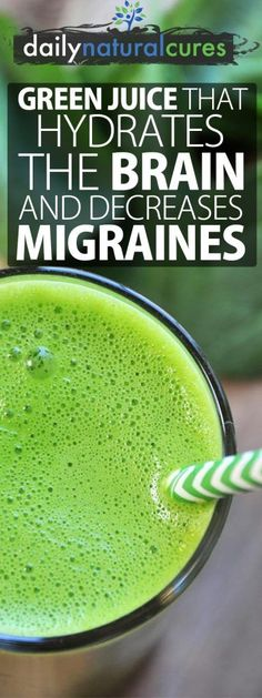 Green Juice That Hydrates The Brain And Decreases Migraines