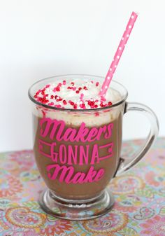"DIY ""Makers Gonna Make"" Mug with Free Cut File www.pitterandglink.com"