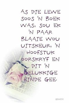 Jesus Quotes, Sign Quotes, Words Quotes, Morning Inspirational Quotes, Inspirational Thoughts, Love Life Quotes, Inspiring Quotes About Life, Lekker Dag, Afrikaanse Quotes