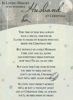 Missing my husband Poems Missing My Husband, Missing Loved Ones, Husband Love, Merry Christmas In Heaven, Christmas Poems, Christmas Love, Loss Quotes, Me Quotes, I Feel Lost