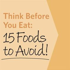 22 foods to Avoid if you are Diabetic. This was a great site and it helps to know some foods to just avoid all together.