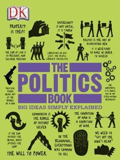 The Politics Book by DK Publishing, http://www.amazon.com/dp/B00BZF45N2/ref=cm_sw_r_pi_dp_qMk1tb0M97BT2