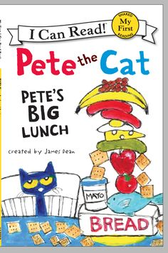 Pete the Cat: Pete's Big Lunch created by James Dean {an I Can Read Book}