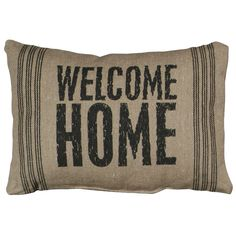 I pinned this Welcome Home Pillow in Brown from the Primitives by Kathy event at Joss and Main! Linen Pillows, Decorative Pillows, Throw Pillows, Sew Pillows, Decor Pillows, French Farmhouse, French Country, Vintage Farmhouse, Farmhouse Decor
