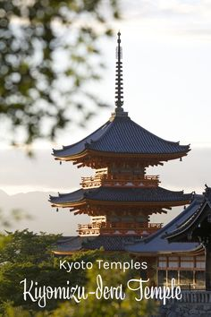 Things to do in Kyoto. Visit the beautiful Kiyomizu-dera Temple, a beautiful spot to see Japanese cherry blossoms.
