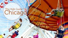 Whether you're a Chicagoland native or traveling to Chi-town for the first time, you'll find kid friendly places to go with your kids.