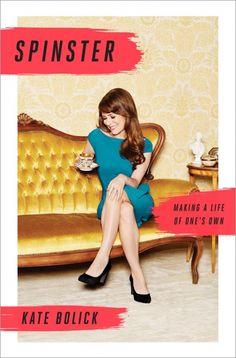 'Solteirona': No livro de Bolick, cônjuges e pais seriam os egocêntricos
