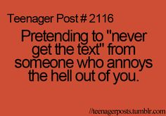 """What do you mean """"teenager post?"""" I do this all the time."""