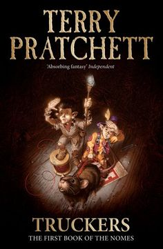 Truckers: The First Book of the Nomes by Terry Pratchett http://www.amazon.co.uk/dp/0552551007/ref=cm_sw_r_pi_dp_GinGub0ZVP1P9