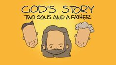 God's Story: Two Sons and a Father by Crossroads Kids' Club. The prodigal son is a story Jesus told people when he was on earth. It's all about how much God loves us. You can find the story in Luke 15:11-32.    Check out more videos (and other cool stuff) at www.CrossroadsKidsClub.net