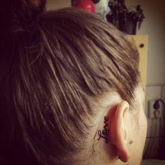 #Love, behind ear tattoo