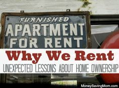 Why We Rent: Unexpected Lessons About Home Ownership