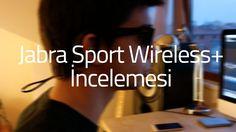 Jabra Sport Wireless  Kulaklık İncelemesi