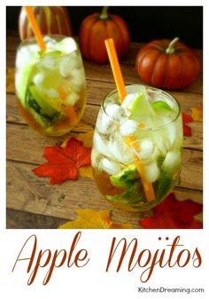 Apple Mojito are perfect for fall.