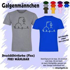 T-Shirt Galgenmännchen R_H_P__T individuell gestaltbar mit Flexdruck - ruhrpott