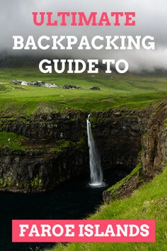 The Best Faroe Islands backpacking guide – Famous Last Words Travel Advice, Travel Guides, Travel Tips, Travel Destinations, Travel Hacks, Travel Articles, Budget Travel, Travel Around The World, Around The Worlds