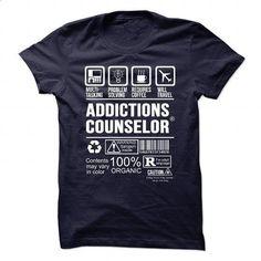 ADDICTIONS-COUNSELOR - Multi tasking #teeshirt #clothing