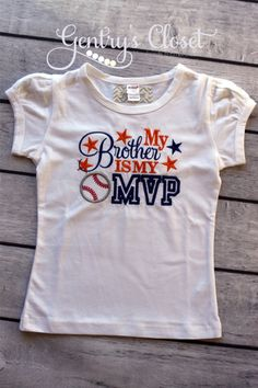 My Brother is My MVP Embroidered Baseball Shirt by GentrysCloset, $22.00