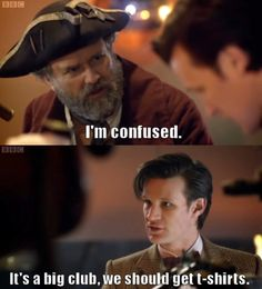 Matt Smith had some great one-liners in this episode (The Curse of the Black Spot)! ----I totally want a shirt too ;)