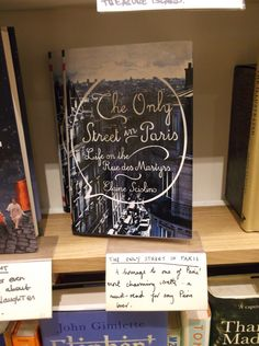The Only Street in Paris by Elaine Sciolino in Waterstone's Piccadilly