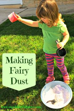 Activities for Toddlers: Making Fairy Dust- Sunshine Whispers  http://www.sunshinewhispers.com/2015/04/activities-for-toddlers-making-fairy-dust/