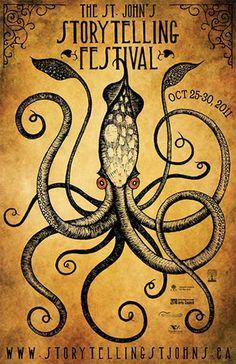 The St. John's Storytelling Festival. Fantastic poster #Octopus