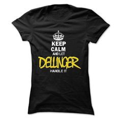 Best gift - 5000 Keep Calm 2105 let DELLINGER handle it TO2301 T-shirt/mug BLACK/NAVY/PINK/WHITE M/L/XL/XXL/3XL/4XL/5XL