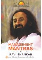 Management Mantras is a nice collection of keys to Effective #Management and #Leadership by #SriSri