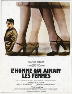 The Man Who Loved Women [1977] directed by François Truffaut