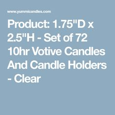 "Product: 1.75""D x 2.5""H - Set of 72 10hr Votive Candles And Candle Holders - Clear"