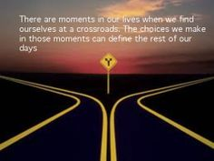 CROSSROADS QUOTES IMAGES | Inspirational Life Quotes