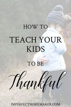 Parenting Guide children from grouchy to grateful with this wise advice from a seasoned mom. Deutsch Beauties in Memories Special für diejenigen, die . Parenting Books, Gentle Parenting, Parenting Advice, Kids And Parenting, Raising Godly Children, Raising Kids, Mentally Strong, Christian Parenting, Teaching Kids