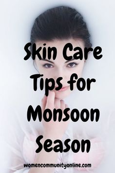 13. Healthy Skin Care Tips for Monsoon Season #skincaremonsoon #skincaremonsoontips #skincare #skincareroutine #skincaretips #skincarenatural #skincareessentials #skincareblog #skincaredaily #skincareregimen #skincaretip #skincareglowing Online Blog, Rainy Season, Monsoon, Take Care Of Yourself, Skin Care Tips, Healthy Skin, Your Skin, Halloween Face Makeup, Skincare