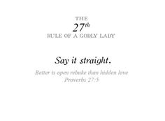 Rules of a Godly lady He Is Lord, Love The Lord, Gods Love, Proverbs 16 24, Proverbs 31 Woman, Lady Rules, The Right Man, Walk By Faith, Godly Woman
