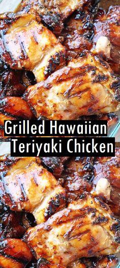 Grilled Hawaiian Teriyaki Chicken – Dessert & Cake Recipes – The Best Chicken Recipes is Here Grilled Chicken Thighs, Grilled Meat, Sauce For Grilled Chicken, Healthy Grilled Chicken Recipes, Hawiian Chicken, Terriaki Chicken, Hawaiian Grilled Chicken, Hawaiian Dishes, Hawaiian Food Recipes