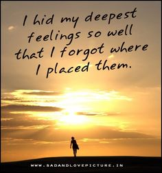 sad-love-picture-quote-i-hid-my-deepest
