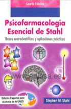 PSICOFARMACOLOGÍA ESENCIAL DE STAHL. Bases neurocientíficas y aplicaciones prácticas. (NUEVO CURSO 2014-2015).Stephen M. Stahl. Localización: 615/STA/psi