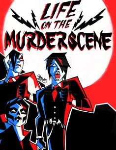 Life on the Murderscene, FANART, mcr, My Chemical Romance, Gerard Way, Frank Iero, Mikey Way, Ray Torro