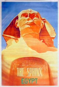 The Sphinx | Egypt | Vintage travel poster #Travel #Posters #Vintage #Affiches #Carteles #Viajes #Exotic #Africa