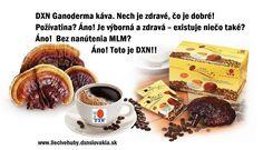 http://liecivehuby.dxnslovakia.sk/blog-2015-11-12-DXN_____pre_vytvorenie_blahobytu DXN – pre vytvorenie blahobytu!