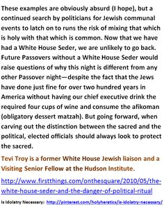 The White House Seder and the Danger of Political Ritual - Is Idolatry Necessary - 4