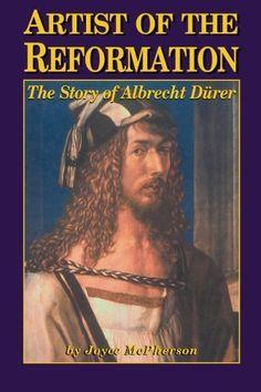 Artist of the Reformation: Albrecht Durer by Joyce McPherson http://www.amazon.com/dp/1882514556/ref=cm_sw_r_pi_dp_I4VCwb0GG6XQK