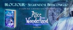 "Angel Tany Blog: Blog Tour ""Alice from Wonderland"" Tappa #9 - Le du..."