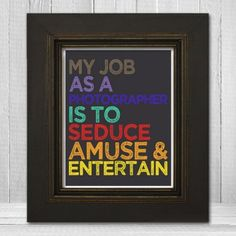 Seduce Amuse Entertain Photographer Art Print - 8x10 or 11x14 - Funny Typography Photographer Gift Print Poster - 2 Color Options - Item TLP-SEDUCE2
