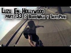 LUZU EN HOLLYWOOD 33: BoardWalk y SkatePark! - LuzuVlogs