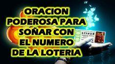 Oracion Poderosa Para Soñar Con El Numero De La Loteria 100 Efectiva Oraciones Poderosas Oraciones Numero Loteria